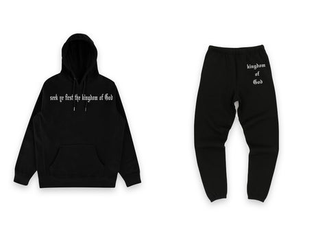 """Seek ye first the kingdom..."" Sweat Suit"