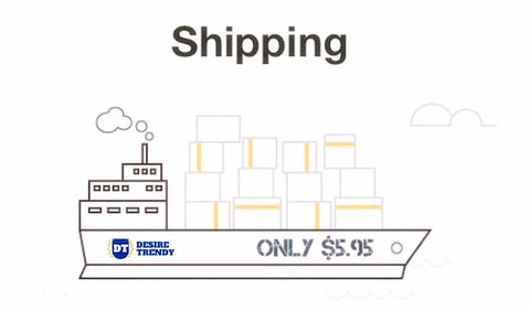 Desire Trendy Shipping Rates