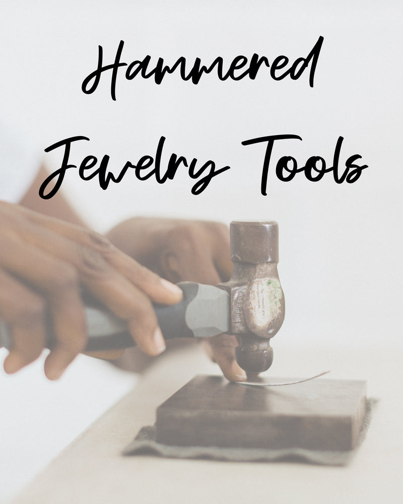 Hammered Jewelry Tool Set
