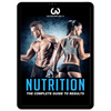 Nutrition: The Complete Guide To Results