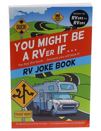 YOU MIGHT BE A RVer IF.. JOKE BOOK Entertainment The Cabin Depot- The Cabin Depot Off-Grid Off Grid Living Solutions Cabin Cottage Camp Solar Panel Water Heater Hunting Fishing Boats RVs Outdoors