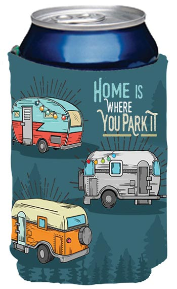 HOME IS WHERE YOU PARK IT COOZIE
