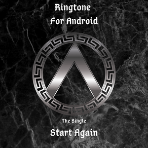RINGTONE The Single 'Start Again' for Android Phone (Solo)