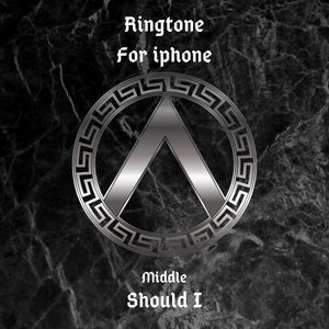 RINGTONE 'Should I' for iphone