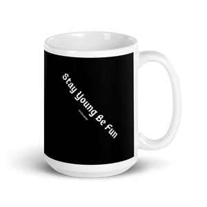 Mug (Stay Young Be Fun)