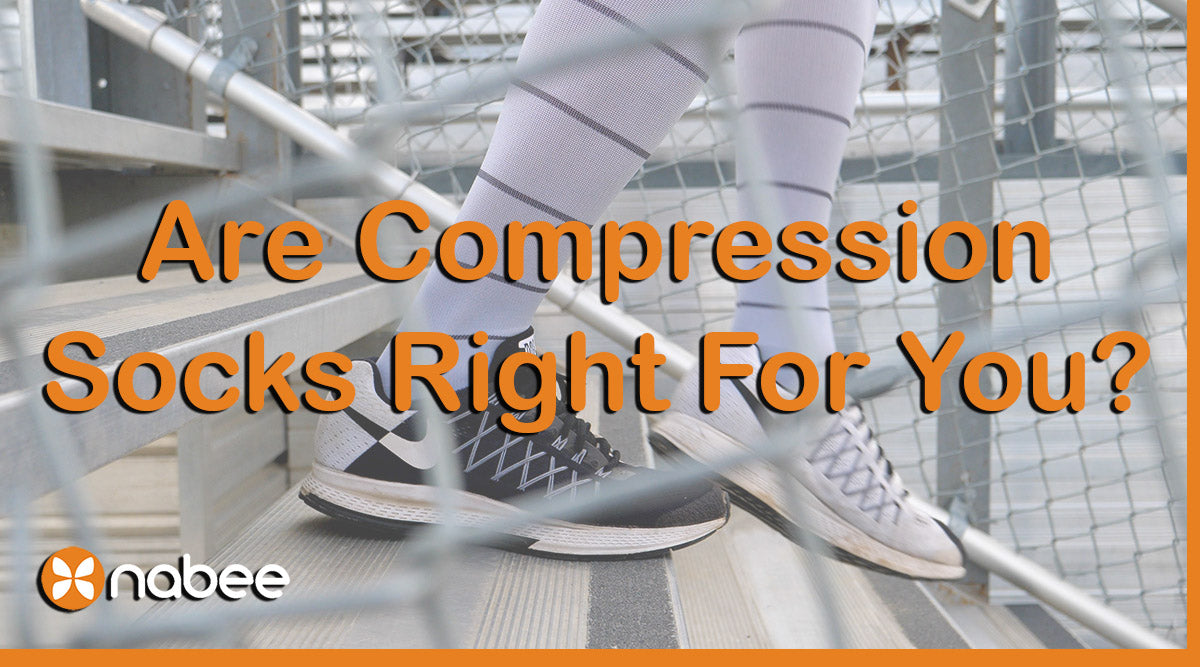 Are Compression Socks Right for You?