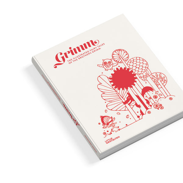 Grimm. The illustrated Fairy Tales of The Brothers Grimm