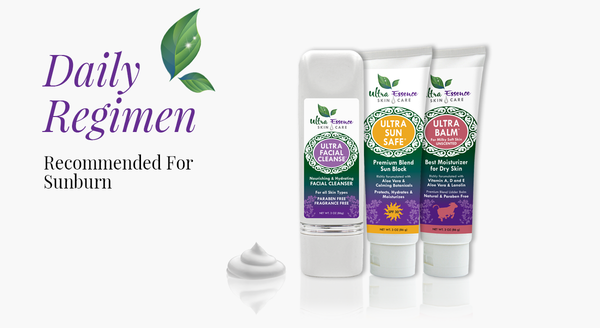 Sunburn Skin Care Routine   Ultra Essence natural skin care products, with anti aging benefits, are specially formulated to moisturize dry skin for radiant milky-soft skin.