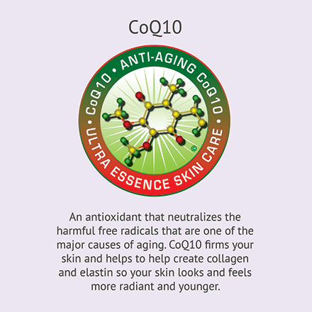CoQ10 | Ultra Essence natural skin care products, with anti aging benefits, are specially formulated to moisturize dry skin for radiant milky-soft skin.