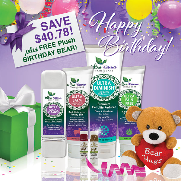 Our 6-Piece Classic Skincare Gift Collection comes with 6 Ultra Essence skin care products, including our signature Ultra Balm moisturizer (unscented), for gorgeous, ageless, healthy skin. And, it comes with a FREE plush Birthday Bear!