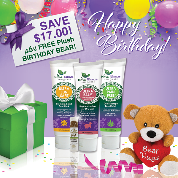 Our 4-Piece Essentials Skincare Gift Collection comes with 4 Ultra Essence skin care products, including our signature Ultra Balm moisturizer (unscented), for gorgeous, ageless, healthy skin. And, it comes with a FREE plush Birthday Bear!