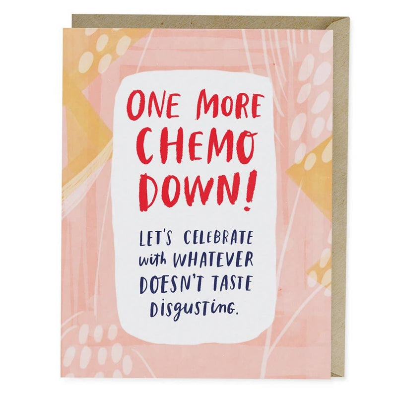 One More Chemo Down Empathy Card