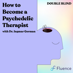How to Become a Psychedelic Therapist | Recording