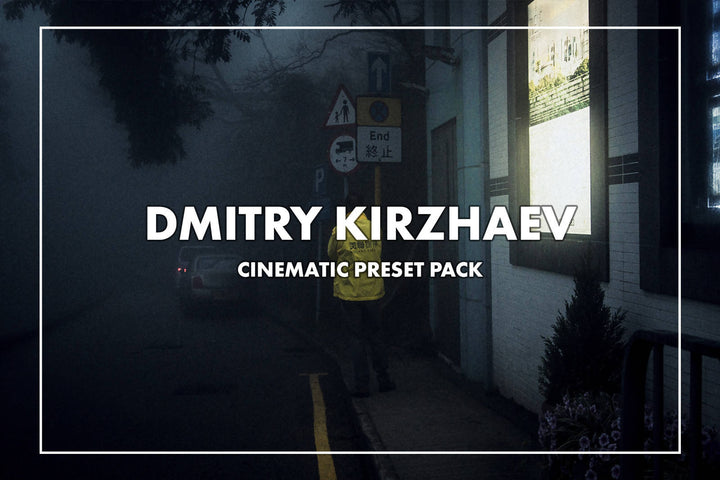 Dmitry Kirzhaev Cinematic Lightroom Presets Pack
