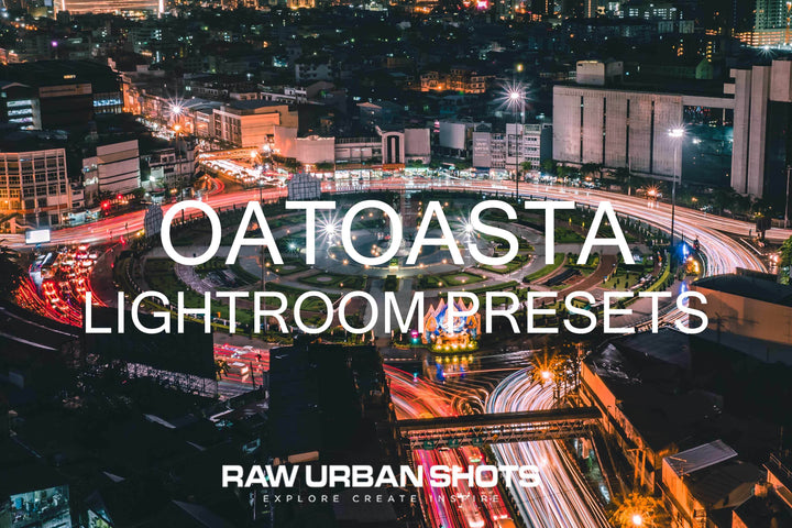 Oatoasta Lightroom Presets - Raw Urban Shots