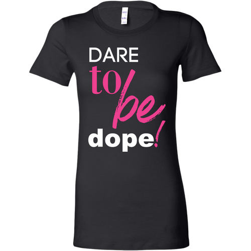Dare 2 Be Dope!