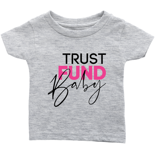 Trust Fund Baby - Toddler