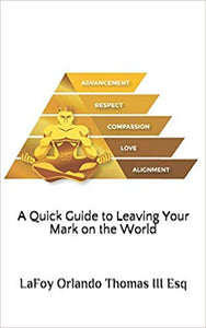30 Copies of A Quick Guide to Leaving Your Mark on the World