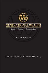30 Copies of Generational Wealth: Beginner's Business & Investing Guide