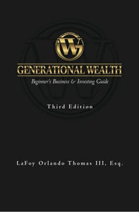 100 Copies of Generational Wealth: Beginner's Business & Investing Guide