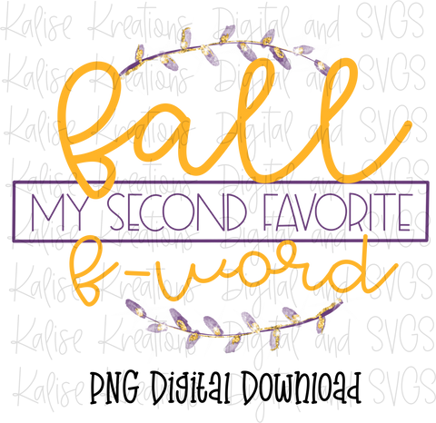 Fall my second favorite F word 2020 PNG