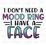 I don't need a Mood Ring mini bundle PNGs and SVG