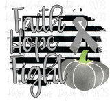 Brain cancer awareness Faith, Hope, Fight PNG