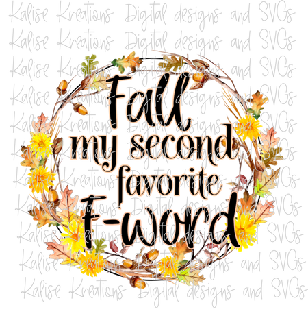 Fall my second favorite F word PNG