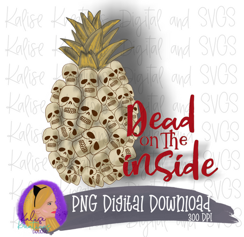 Dead on the inside Pineapple PNG