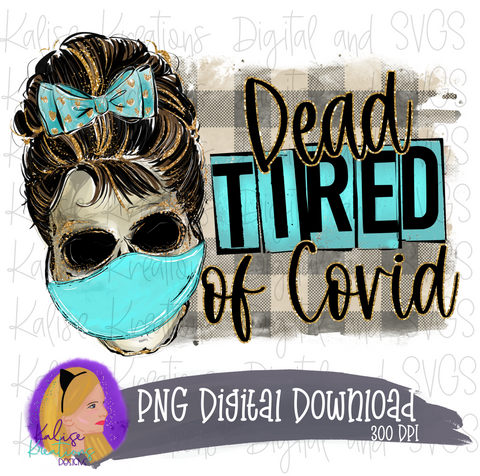 Dead tired of Covid with mask PNG