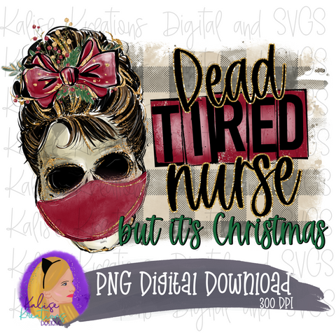 Dead tired Nurse but it's Christmas with mask PNG
