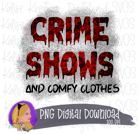Crime Shows and Comfy Clothes PNG