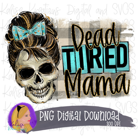Dead tired Mama PNG