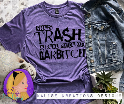 She's Trash, a real Garbitch ready to press screen print transfers