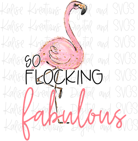 So Flocking Fabulous PNG