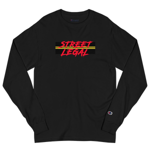 """Street Legal"" Champion Long Sleeve"
