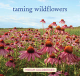 Taming Wildflowers - Hardcover book