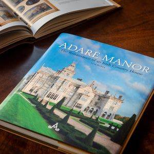 'Adare Manor: The Renaissance of an Irish Country House' by Turtle Bunbury