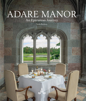 'Adare Manor: An Epicurean Journey' by Turtle Bunbury