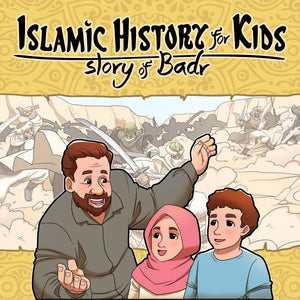 Islamic History For kids - Story of Badr