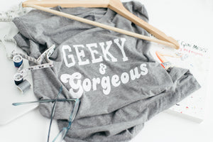 Geeky & Gorgeous Screen Print Women's Nerd Tee Shirt