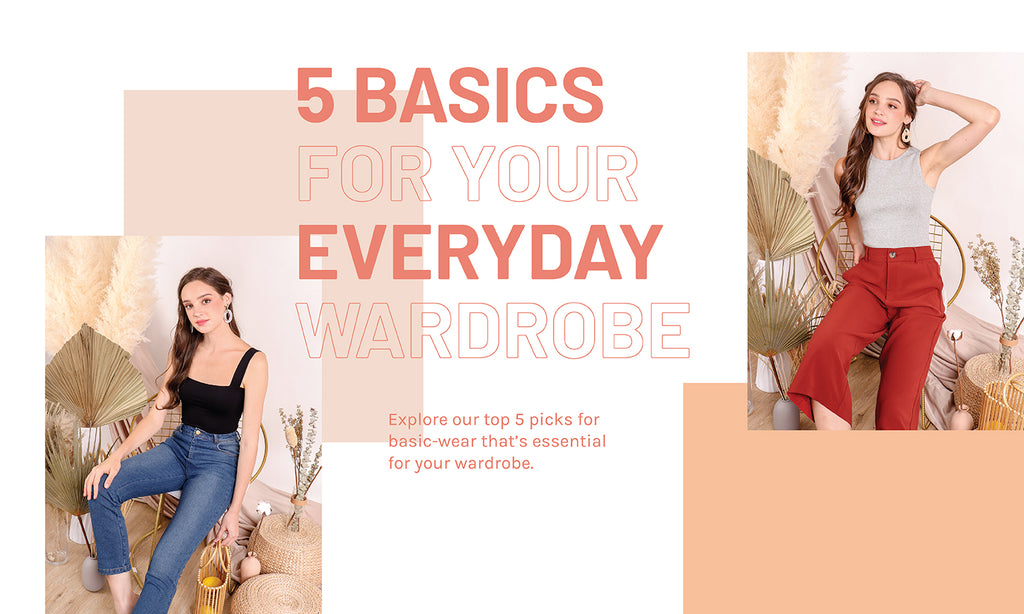5 Basics for Your Everyday Wardrobe!