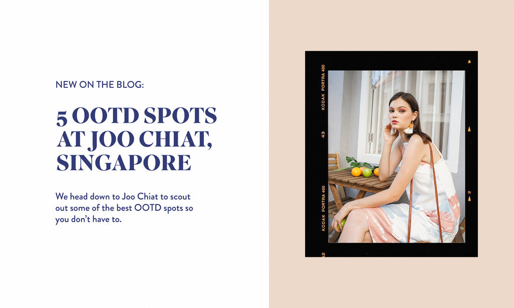 5 INSTAGRAM-WORTHY OOTD SPOTS AT JOO CHIAT, SINGAPORE