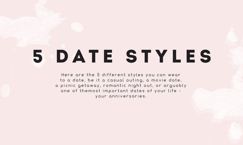 5 different styles to carry on each date!