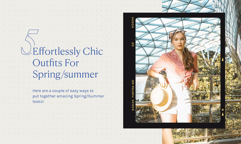 ☀️ 5 Effortlessly Chic Outfits for Spring/Summer! ☀️