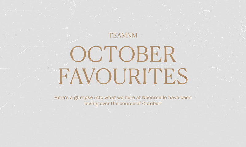 #TEAMNM OCTOBER FAVOURITES - find out more about the team!