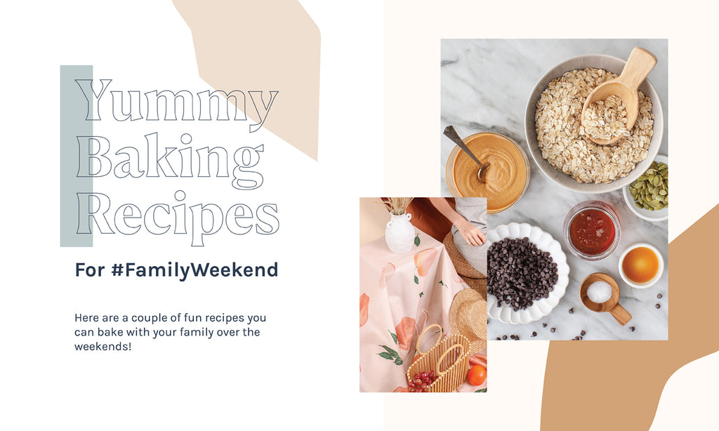 - Yummy Baking Recipes For #FamilyWeekend!