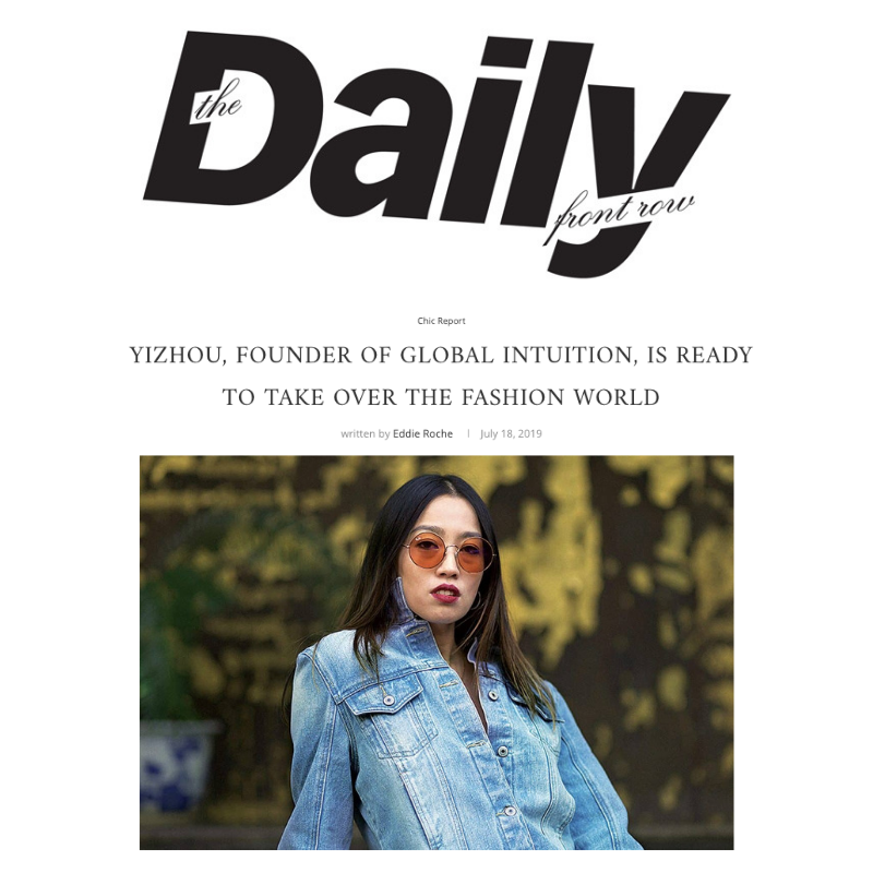 Daily Front Row Magazine Features Founder Yi Zhou As She Enters the Fashion Industry With Full Force