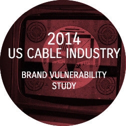 2014 Cable Industry Brand Vulnerability Report