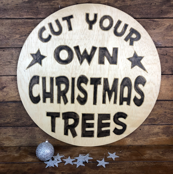 CYBER MONDAY SALE - Christmas Signs - Cut Your Own Christmas Trees & Merry Christmas